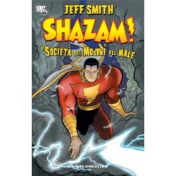 Shazam: La Società dei Mostri del Male